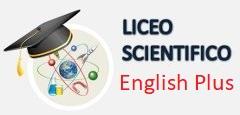 Indirizzo Liceo Scientifico English Plus